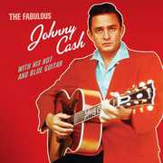 Fabulous Johnny Cash with His Hot & Blue Guitar [Import]
