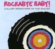 Eagles Lullaby Renditions