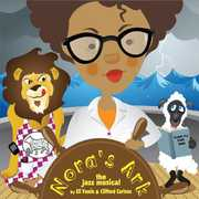 Nora's Ark-The Jazz Musical By Eli Yamin & Cliffor