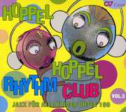 Hoppel Hoppel Rhythm Club 3: Jazz for Kids
