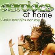 Aerobics at Home: Dance Aerobics Nonstop