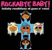 Lullaby Renditions of Guns N Roses