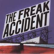 The Freak Accident