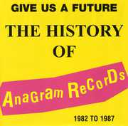 Give Us A Future: History Of Anagram Records [Import]