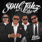 Rebel Souljahz : Soul Jahz for Life
