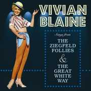 Songs From The Ziegfiled Follies and The Great White Way