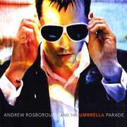 Andrew Rosborough & the Umbrella Parade