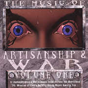 Music of Artisanship & War 1 /  Various