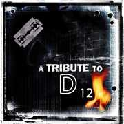 Tribute to D12 /  Various