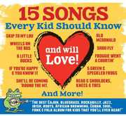 15 Songs Every Kid Should Know (& Will Love) /  Various