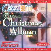 Ultimate Christmas Album Vol.6: WOGL 98.1 Philadelphia
