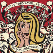 It's a Bad World Baby!