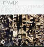 Hip Walk: Jazz Undercurrents in 60s New York /  Various [Import]