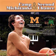 Camp Michitanki & Second Chance