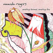 Rogers, Amanda : Something Barrowed Something Blue EP