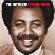 Davis, Tyrone : Ultimate Tyrone Davis