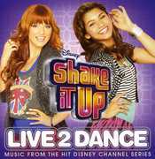 Shake It Up: Live 2 Dance (Original Soundtrack) [Import]