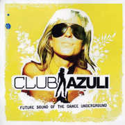 Club Azuli 2: Future Sound Of The Dance /  Various [Import]