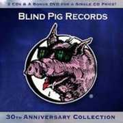 Blind Pig Records 30th Anniversary Collection [2CD and 1DVD]