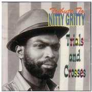 Tribute to Nitty Gritty