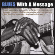 Blues with a Message /  Various