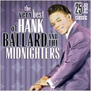 Very Best of Hank Ballard & Midnighters