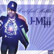 Certified Hustle the EP Starring J-Mill