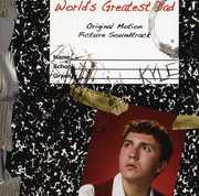 World's Greatest Dad (Original Soundtrack)