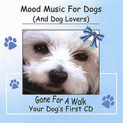 Mood Music for Dogs (& Dog Lovers) Gone for a Walk