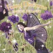 Fairy Dreams: Magical Lullabies