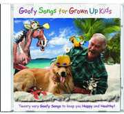 Goofy Songs for Grown Up Kids