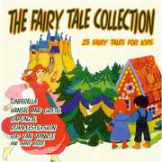 Fairy Tale Collection: 25 Fairy Tales for /  Various