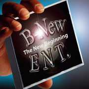 B-New Ent (The New Beginning)