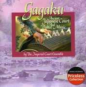 Gagaku: Ancient Japanese Court & Dance Music