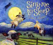 Sing Me to Sleep: Indie Lullabies /  Various