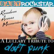 Lullaby Renditions of Daft Punk: Random Access