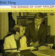 Wild Thing: The Songs of Chip Taylor /  Various [Import]