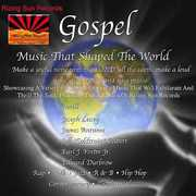 Gospel Music That Shaped the World