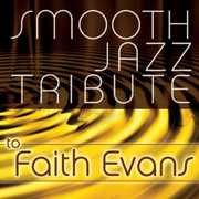 Smooth Jazz Tribute to Faith Evans