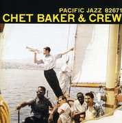 Chet Baker and Crew [Remastered]