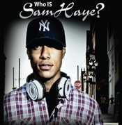 Who Is Sam Haye?