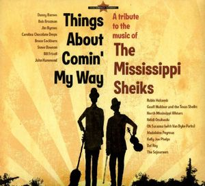 Mississippi Sheiks: Things About Comin My /  Various