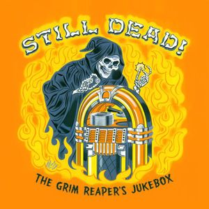 Still Dead the Grim Reapers Jukebox /  Various [Import]