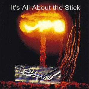 It's All About the Stick