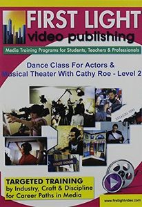 Dance Class For Actors and Musical Theater: Level 2