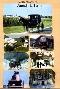 Reflection of Amish Life - This Video Includes