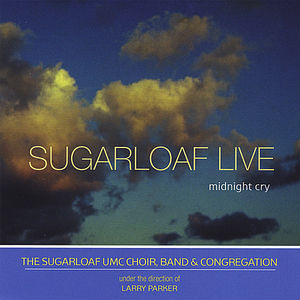 Sugarloaf Live (Midnight Cry)