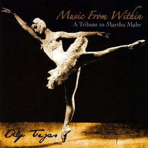 Music from Within: A Tribute to Martha Mahr