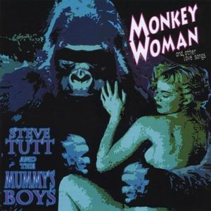 Monkey Woman & Other Love Songs
