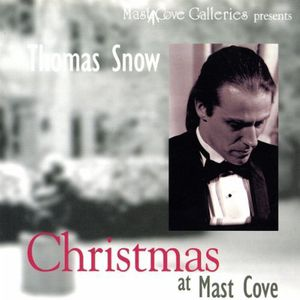 Thomas Snow: Christmas at Mast Cove